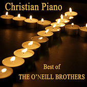 Christian Piano - Best of The O'Neill Brothers de The O'Neill Brothers