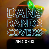 Dansbandscovers: 70-tals hits by Various Artists
