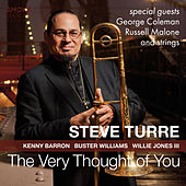 The Very Thought of You von Steve Turre