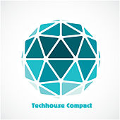 Techhouse Compact by Various Artists