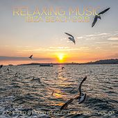 Relaxing Music Ibiza Beach 2018, Vol. 03 (Compiled & Mixed by Deep Dreamer) de Various Artists