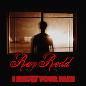 I Know Your Pain von Ray Redd