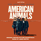 American Animals (Original Motion Picture Soundtrack) by Various Artists