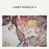Family Horror X by Various Artists