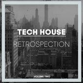 Tech House Retrospection, Vol. 2 de Various Artists