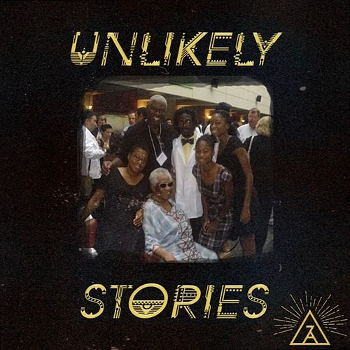 Unlikely Stories by Aza