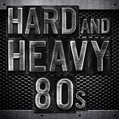 Hard and Heavy 80s de Various Artists