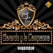 Vigencia de Gerardo Y La Campeona