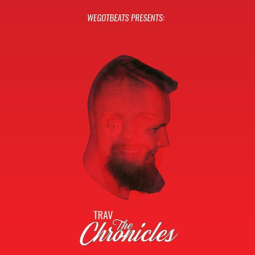 The Chronicles by Trav