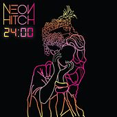 24:00 by Neon Hitch