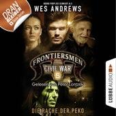 Frontiersmen: Civil War, Folge 5: Die Rache der Peko (Ungekürzt) von Bernd Perplies Wes Andrews