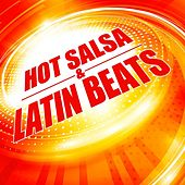 Hot Salsa & Latin Beats by Various Artists