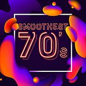 Smoothest 70's by Various Artists