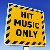 Hit Music Only! von Various Artists