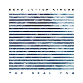 The Real You de Dead Letter Circus