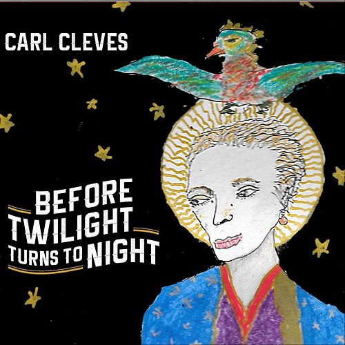Before Twilight Turns to Night de Carl Cleves