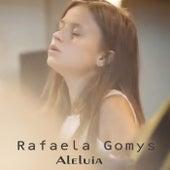 Aleluia by Rafaela Gomys