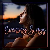 Evening Songs de Various Artists
