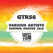 Summer Groove 2018 - EP by Various Artists