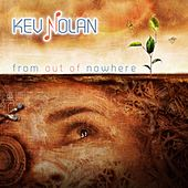 From out of Nowhere by Kev Nolan