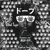The Weed Tape Rejects by ProducerTrentTaylor