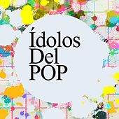 Ídolos del Pop de Various Artists