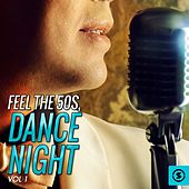 Feel the 50's, Dance Night, Vol. 1 de Various Artists