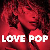 Love Pop by Various Artists
