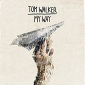 My Way de Tom Walker