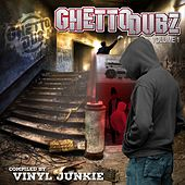 Vinyl Junkie presents: Ghetto Dubz, Vol. 1 - EP by Various Artists