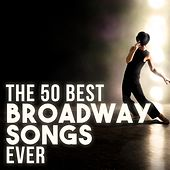The 50 Best Broadway Songs Ever de Various Artists