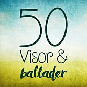50 Visor & Ballader by Various Artists