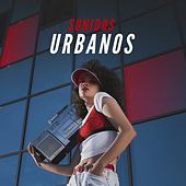 Sonidos Urbanos by Various Artists