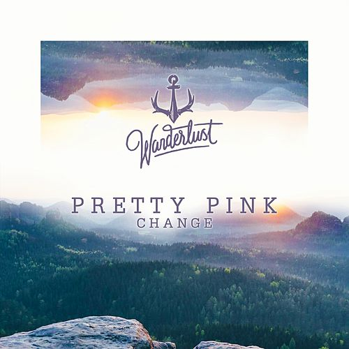 Change by Pretty Pink