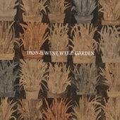 Weed Garden von Iron & Wine