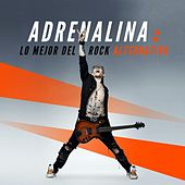 Adrenalina: Lo mejor del Rock Alternativo de Various Artists