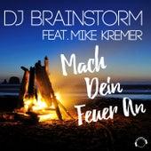 Mach Dein Feuer An von DJ Brainstorm