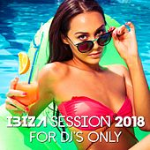 Ibiza Session 2018: For DJ's Only fra Various Artists