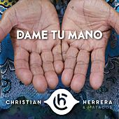 Dame Tu Mano de Christian Herrera y Matacos
