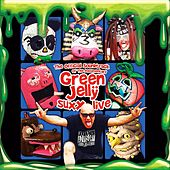 The Official Soundtrack of the Documentary Green Jelly Suxx Live de Green Jelly
