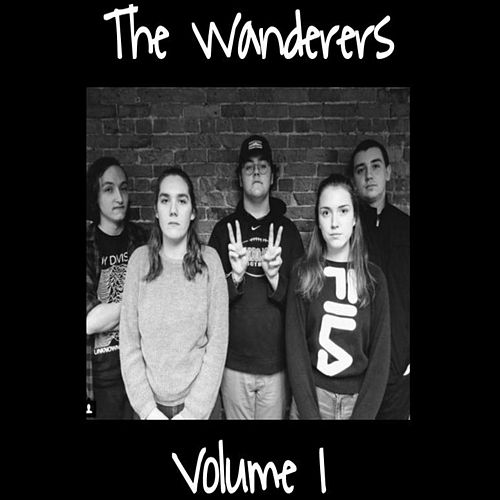 The Wanderers, Vol. I by The Wanderers