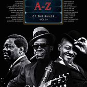 A-Z of the Blues, Vol 5 de Various Artists