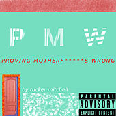 Pmw by Tucker Mitchell