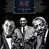A-Z of the Blues, Vol 10 by Various Artists