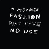 In Paradise Fashion May Have No Use de Remi
