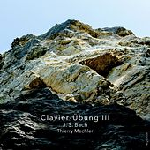 J.S. Bach : Clavier-Übung III by Thierry Mechler