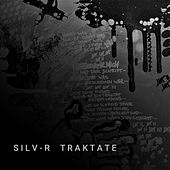 Traktate by Silvr