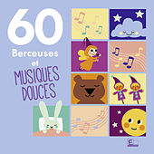 60 Berceuses et musiques douces by Various Artists