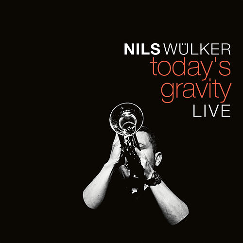 Today's Gravity (Live) by Nils Wülker