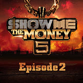 Show Me the Money 5 Episode 2 by Various Artists